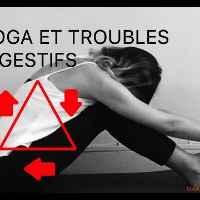 Exercices yoga troubles digestifs et ostéopathie